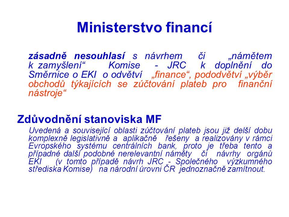 Ministerstvo financí Zdůvodnění stanoviska MF