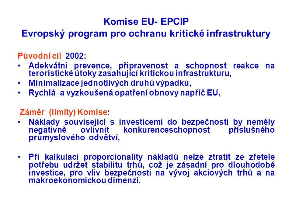 Komise EU- EPCIP Evropský program pro ochranu kritické infrastruktury