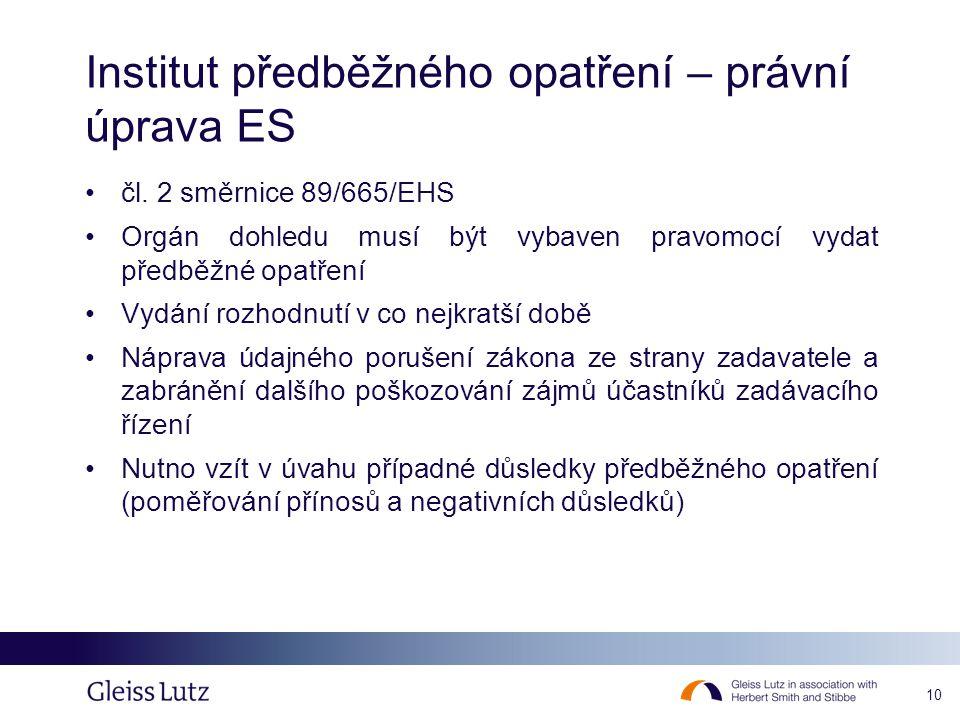 Institut předběžného opatření – právní úprava ES