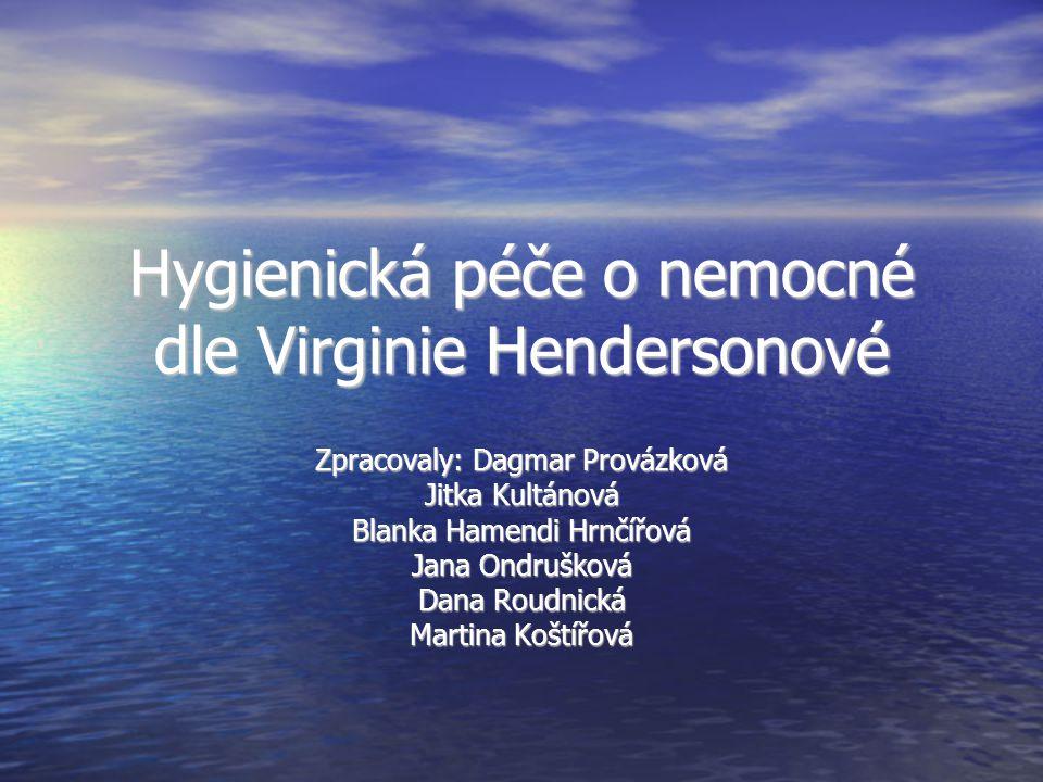 Hygienická péče o nemocné dle Virginie Hendersonové