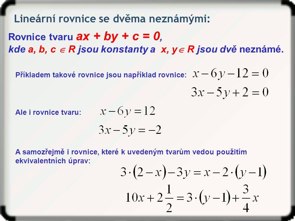 Lineární rovnice se dvěma neznámými: