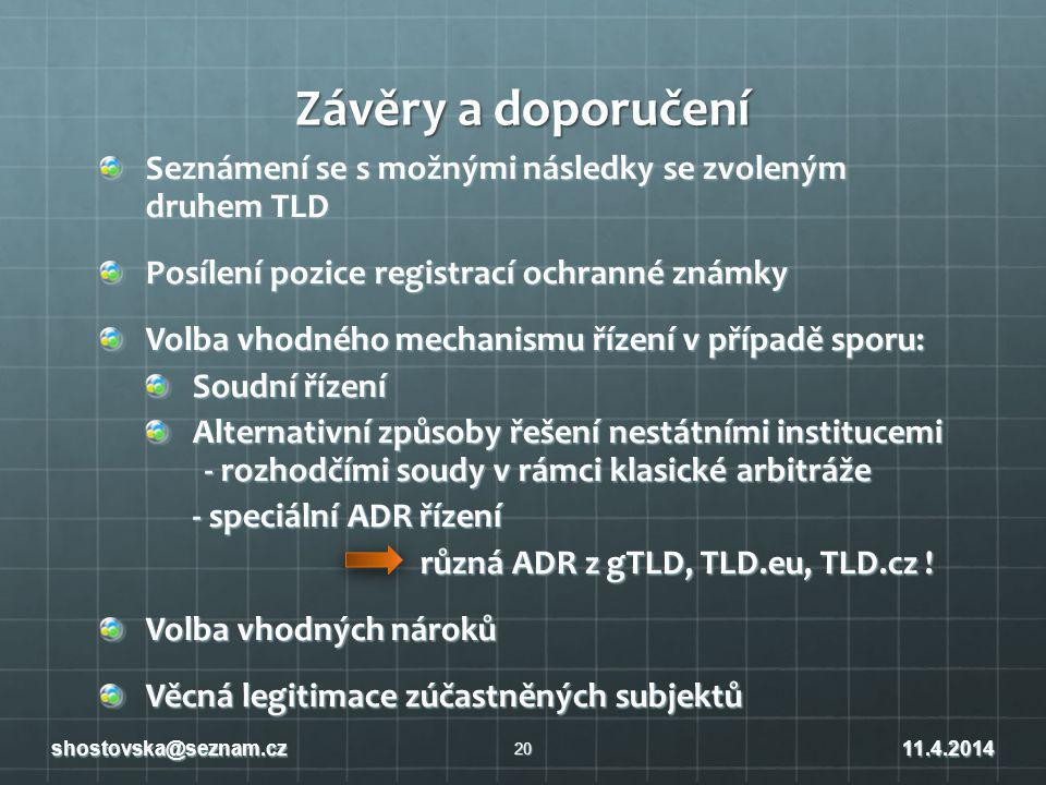 Závěry a doporučení Seznámení se s možnými následky se zvoleným druhem TLD. Posílení pozice registrací ochranné známky.