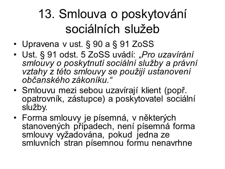 13. Smlouva o poskytování sociálních služeb