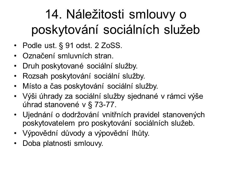 14. Náležitosti smlouvy o poskytování sociálních služeb