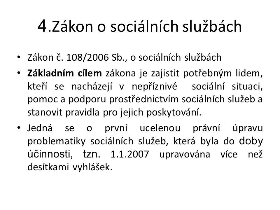 4.Zákon o sociálních službách