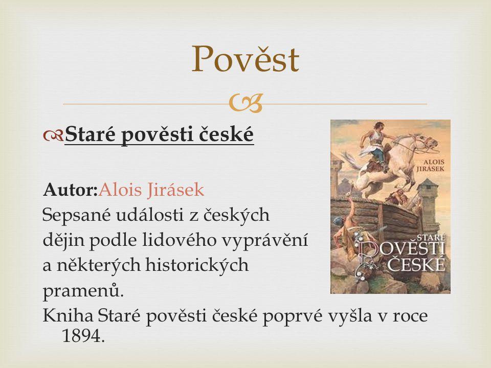 Pověst Staré pověsti české Autor:Alois Jirásek