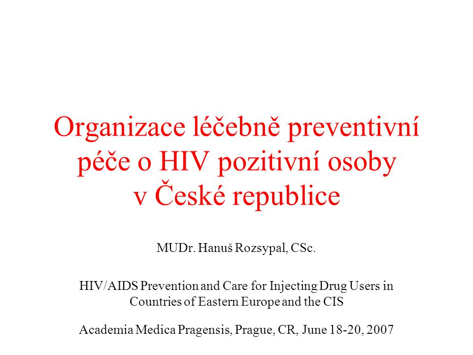 Organizace léčebně preventivní péče o HIV pozitivní osoby v České republice