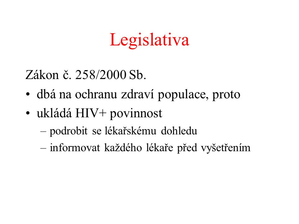 Legislativa Zákon č. 258/2000 Sb.