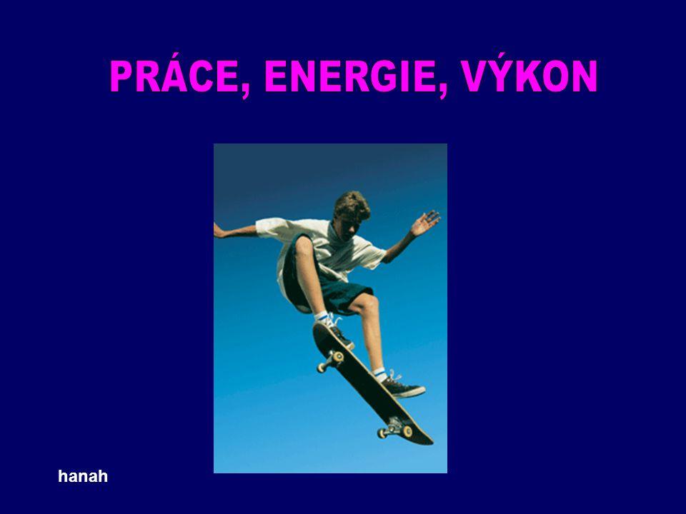 PRÁCE, ENERGIE, VÝKON hanah