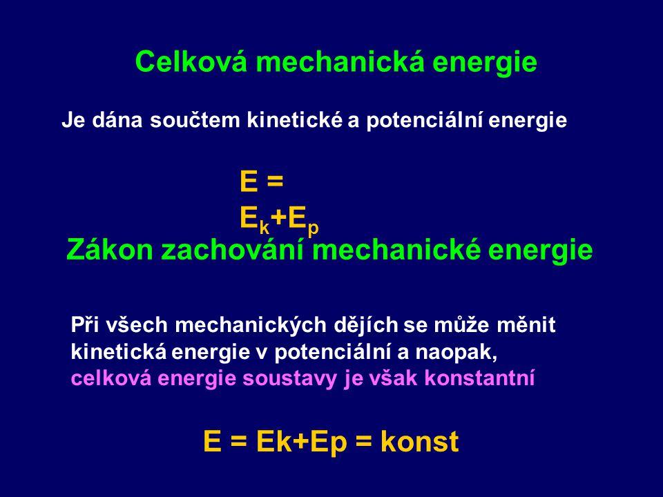 Celková mechanická energie