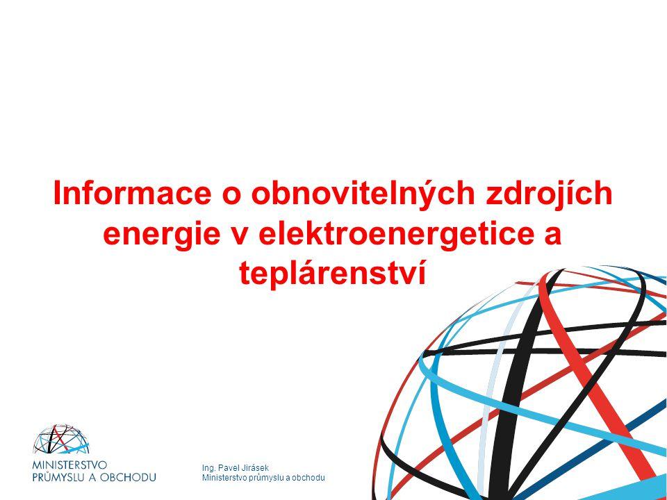 Informace o obnovitelných zdrojích energie v elektroenergetice a teplárenství