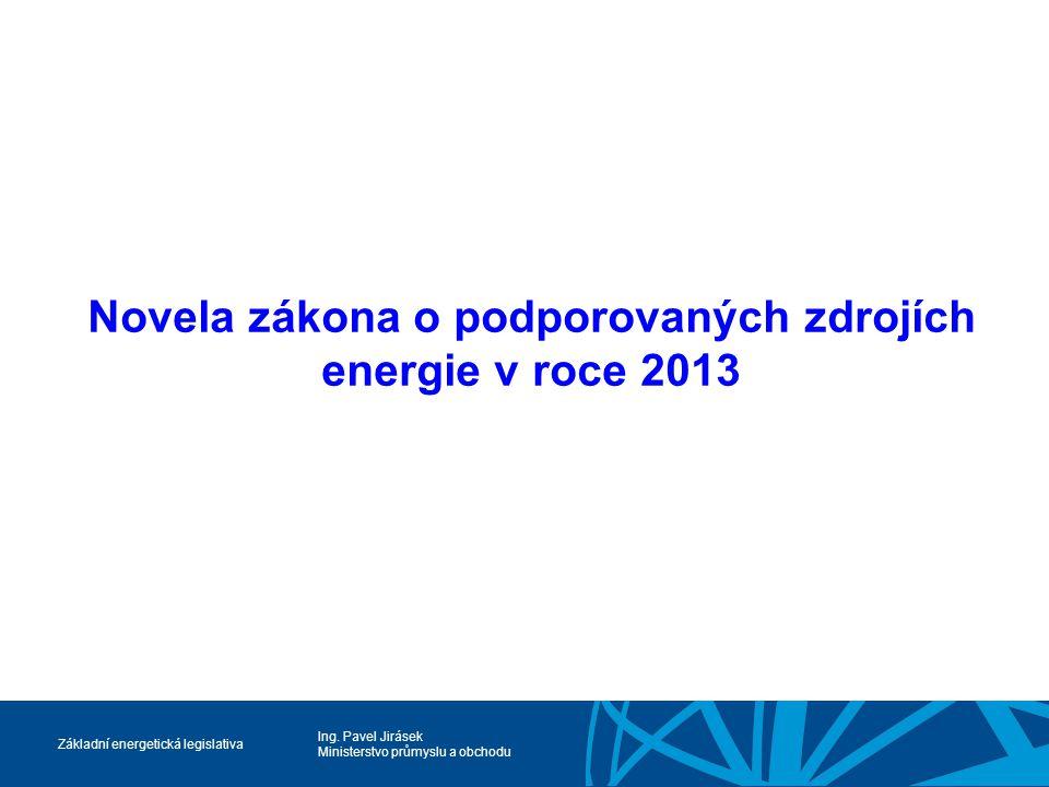 Novela zákona o podporovaných zdrojích energie v roce 2013