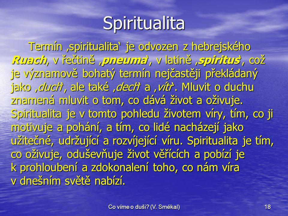 Co víme o duši (V. Smékal)