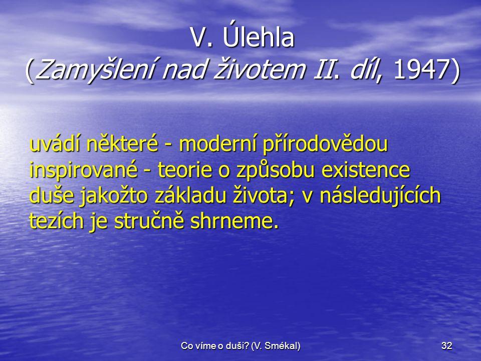 V. Úlehla (Zamyšlení nad životem II. díl, 1947)