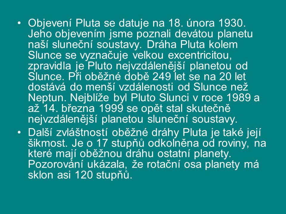 Objevení Pluta se datuje na 18. února 1930