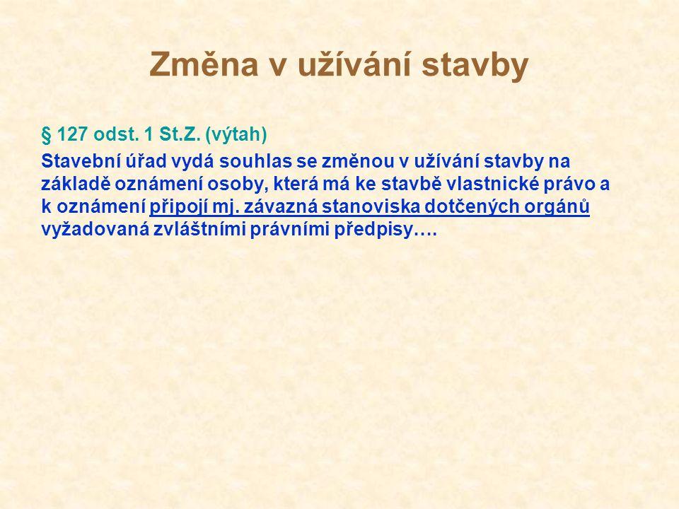 Změna v užívání stavby § 127 odst. 1 St.Z. (výtah)