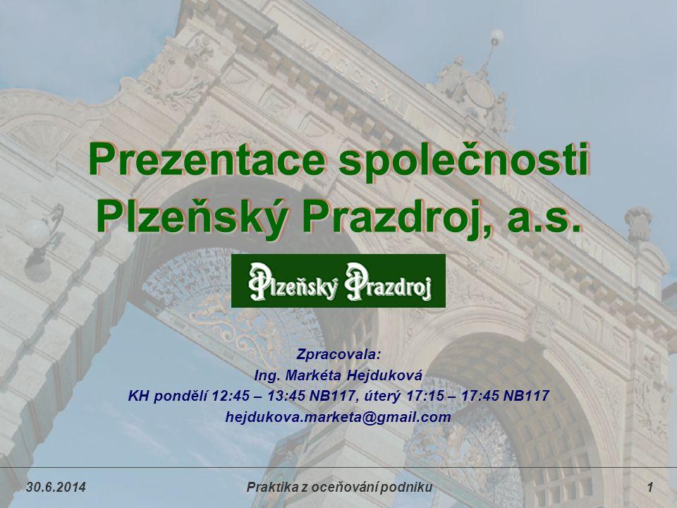 Prezentace společnosti Plzeňský Prazdroj, a.s.
