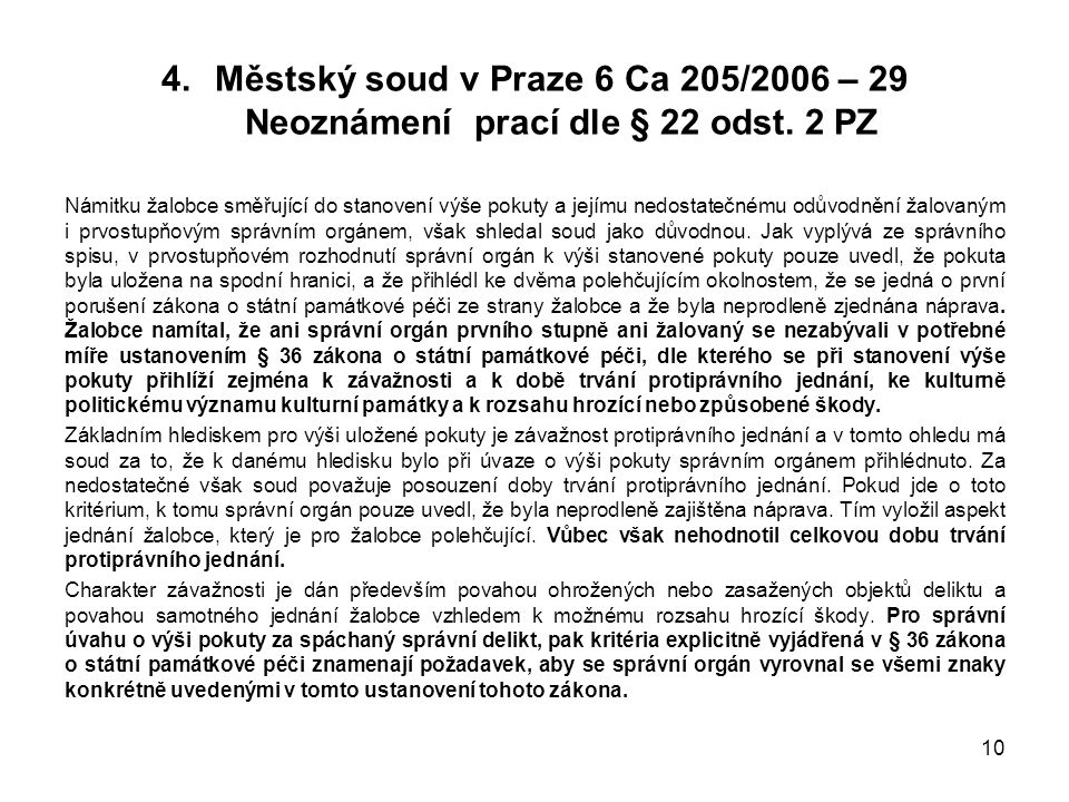 Městský soud v Praze 6 Ca 205/2006 – 29 Neoznámení prací dle § 22 odst