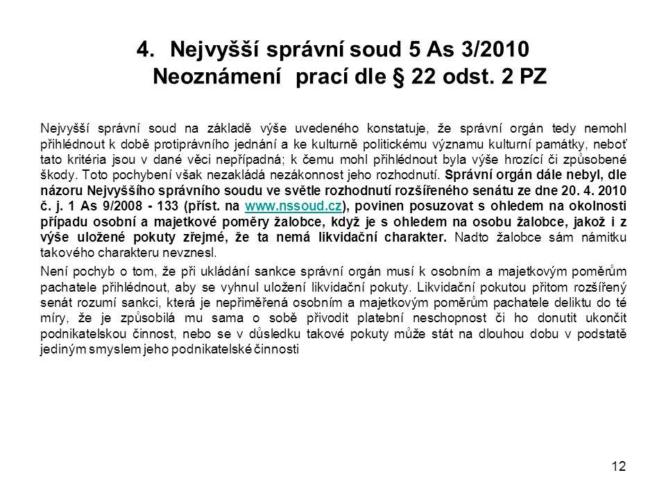 Nejvyšší správní soud 5 As 3/2010 Neoznámení prací dle § 22 odst. 2 PZ