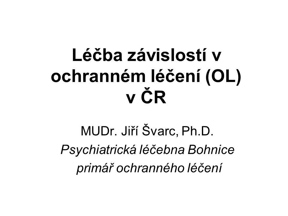 Léčba závislostí v ochranném léčení (OL) v ČR