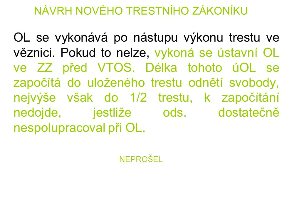 NÁVRH NOVÉHO TRESTNÍHO ZÁKONÍKU