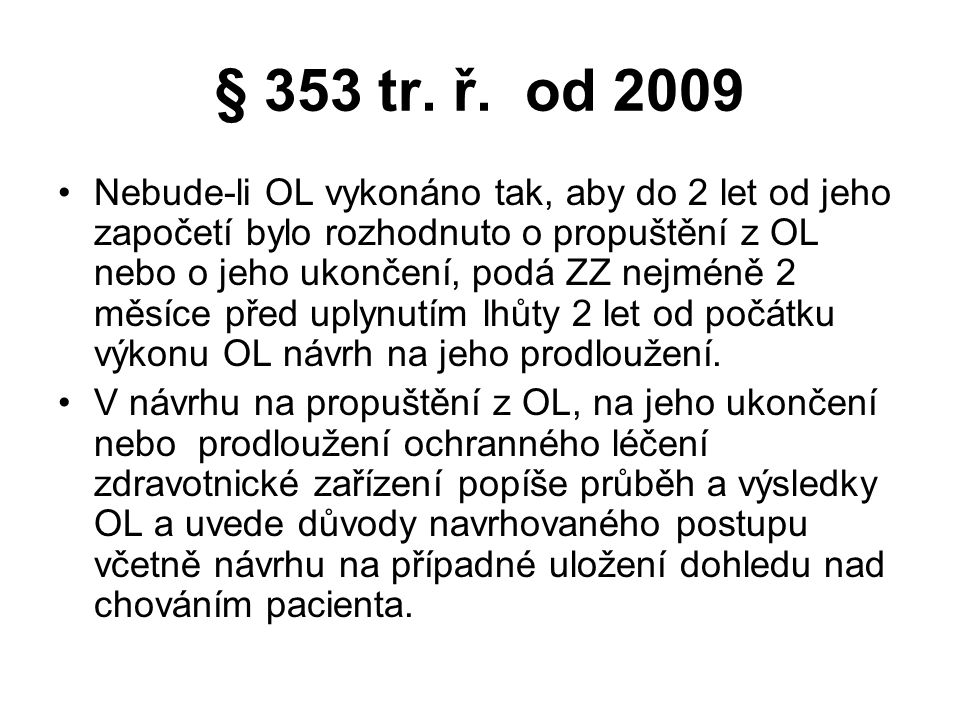 § 353 tr. ř. od 2009