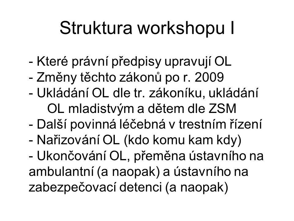 Struktura workshopu I