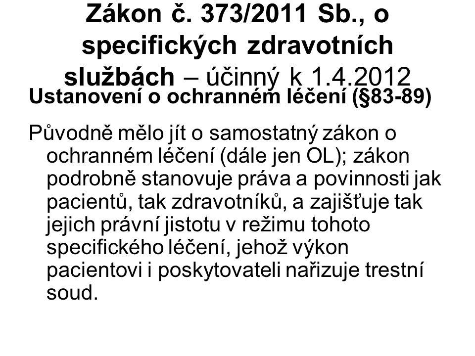 Zákon č. 373/2011 Sb., o specifických zdravotních službách – účinný k 1.4.2012