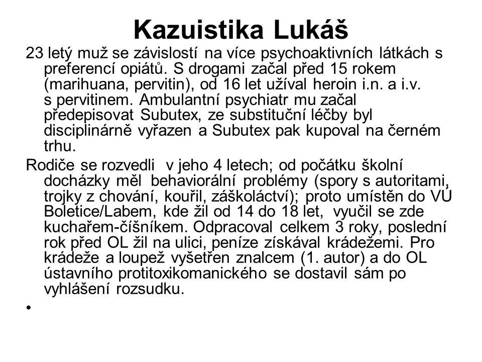 Kazuistika Lukáš