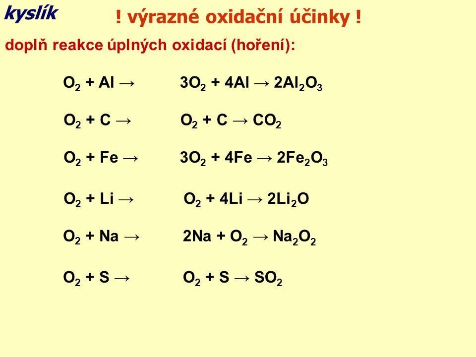 ! výrazné oxidační účinky !