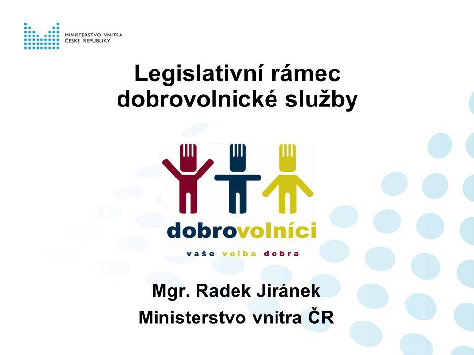 Legislativní rámec dobrovolnické služby