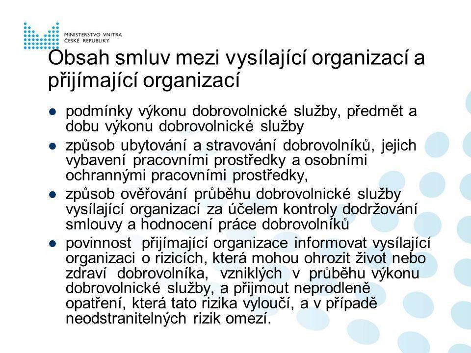 Obsah smluv mezi vysílající organizací a přijímající organizací