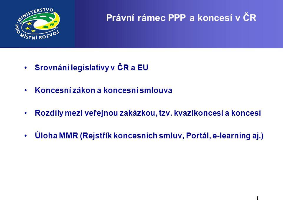 Právní rámec PPP a koncesí v ČR