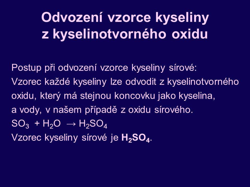 Odvození vzorce kyseliny z kyselinotvorného oxidu