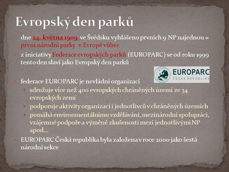 Evropský den parků dne 24. května 1909 ve Švédsku vyhlášeno prvních 9 NP najednou = první národní parky v Evropě vůbec.