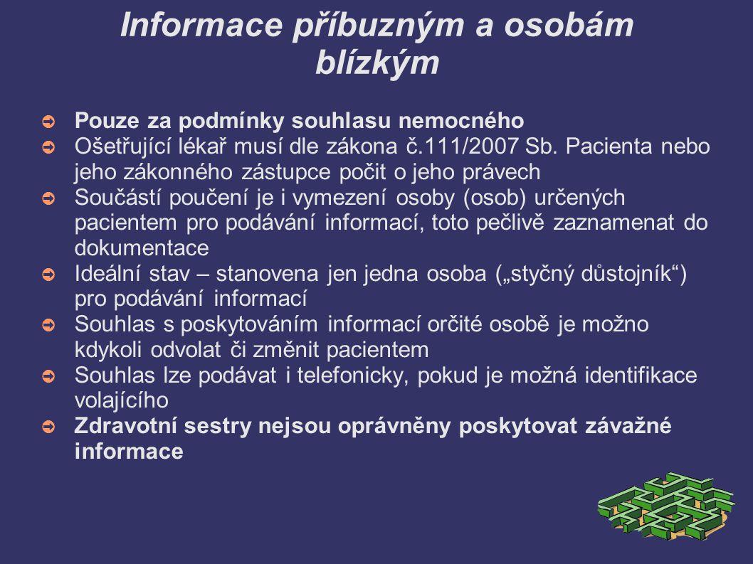 Informace příbuzným a osobám blízkým