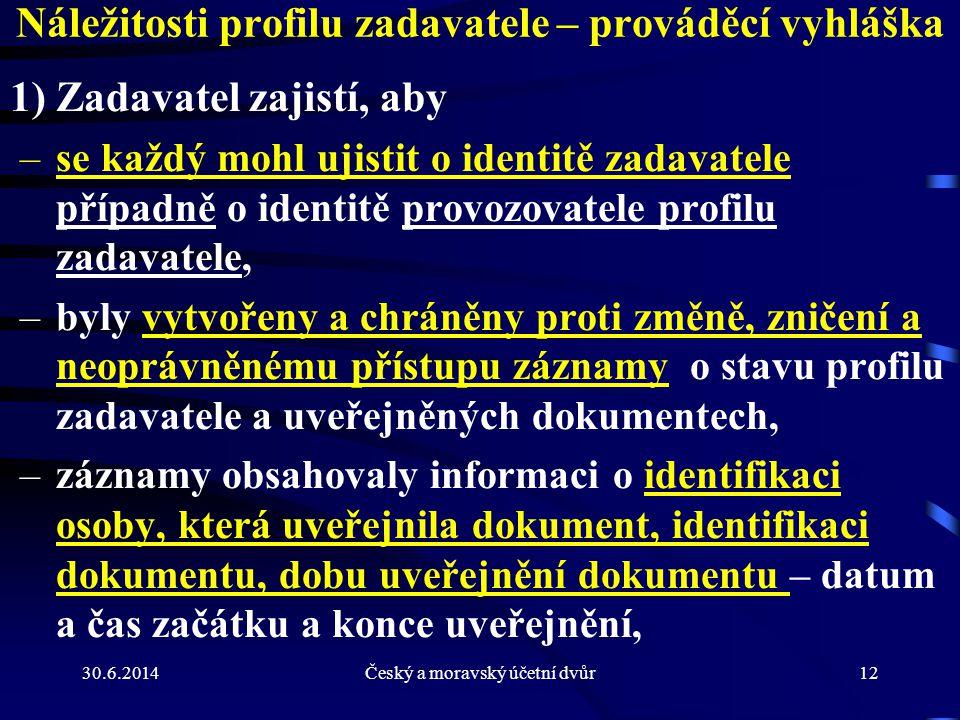 Náležitosti profilu zadavatele – prováděcí vyhláška
