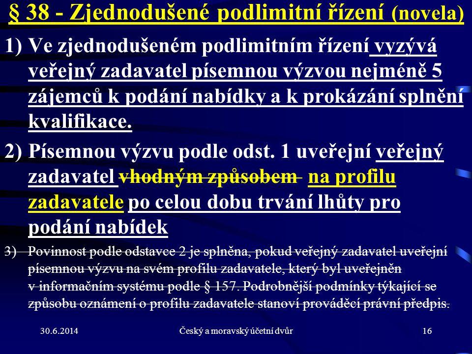 § 38 - Zjednodušené podlimitní řízení (novela)