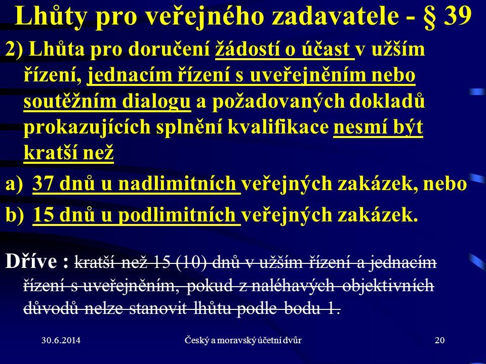 Lhůty pro veřejného zadavatele - § 39
