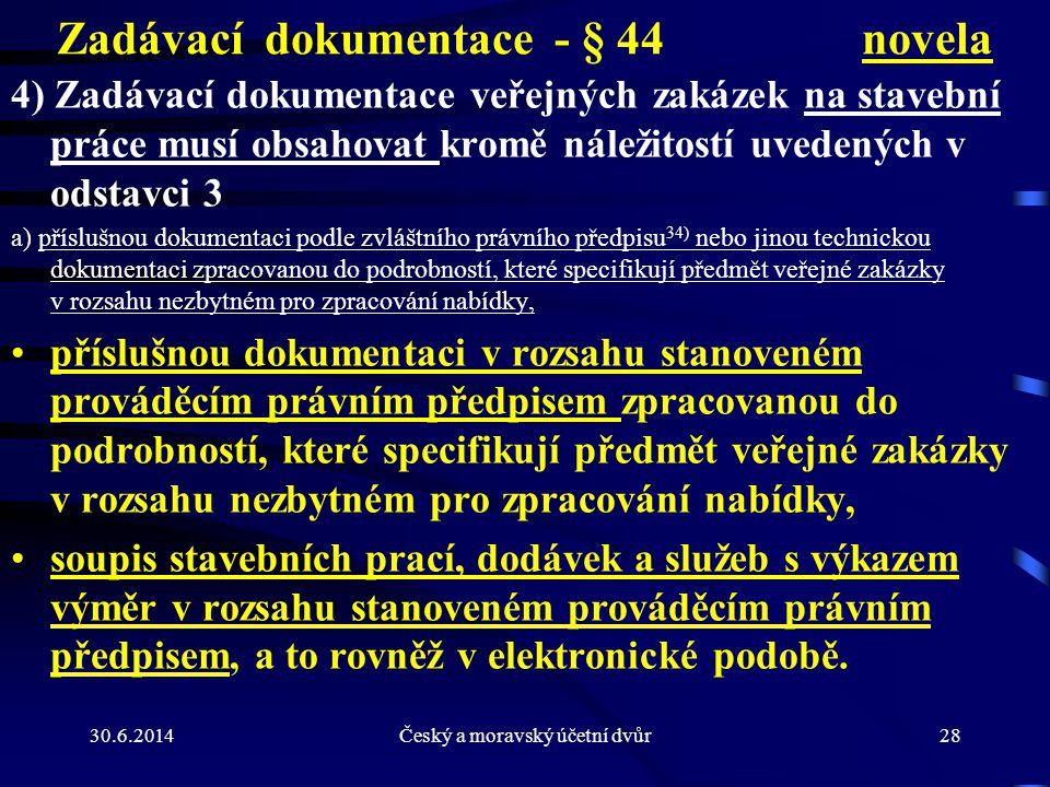 Zadávací dokumentace - § 44 novela