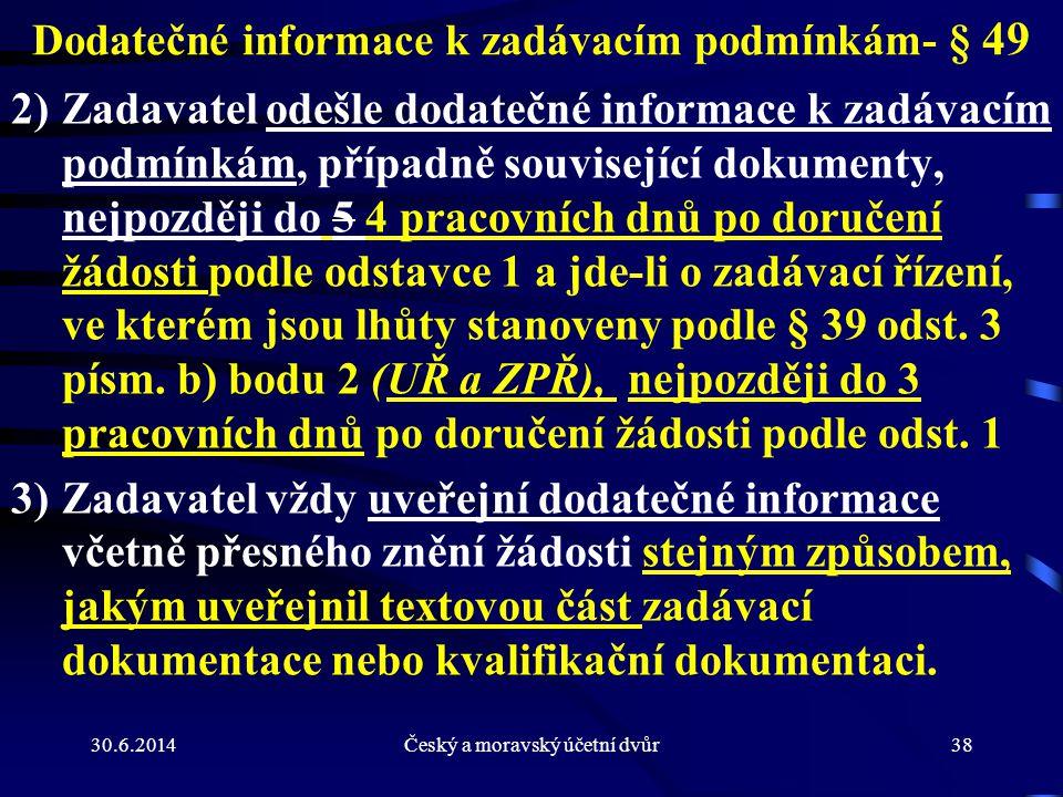 Dodatečné informace k zadávacím podmínkám- § 49