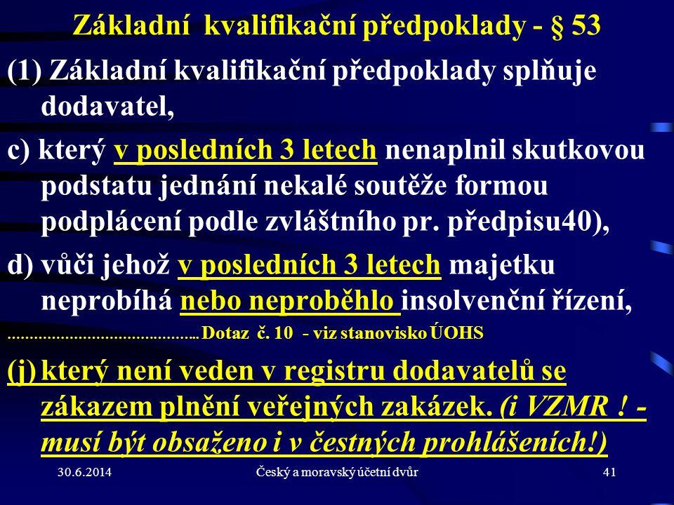 Základní kvalifikační předpoklady - § 53