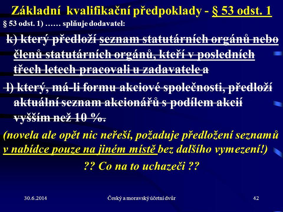 Základní kvalifikační předpoklady - § 53 odst. 1