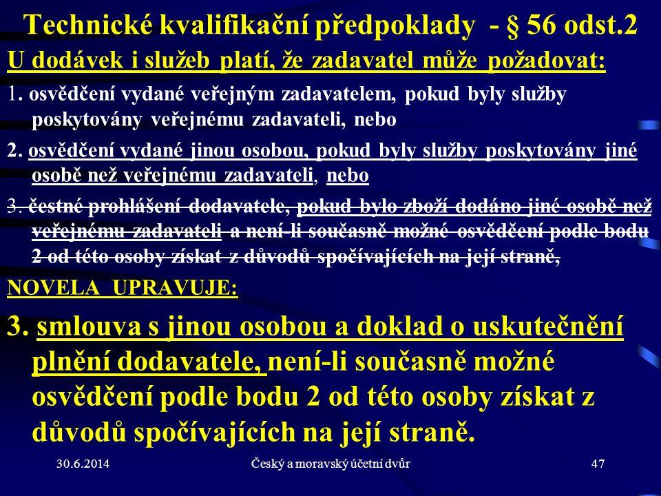 Technické kvalifikační předpoklady - § 56 odst.2