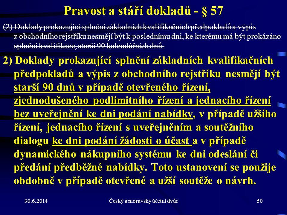 Pravost a stáří dokladů - § 57