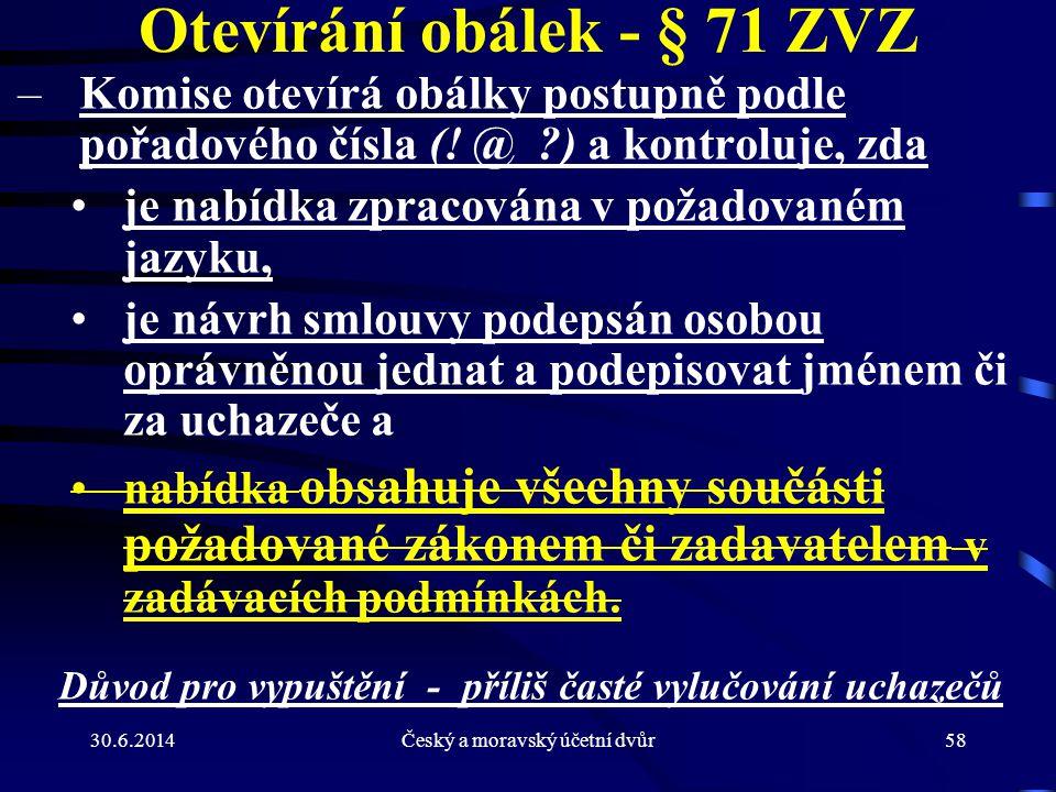 Otevírání obálek - § 71 ZVZ