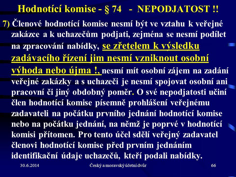 Hodnotící komise - § 74 - NEPODJATOST !!