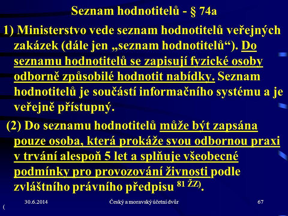 Seznam hodnotitelů - § 74a