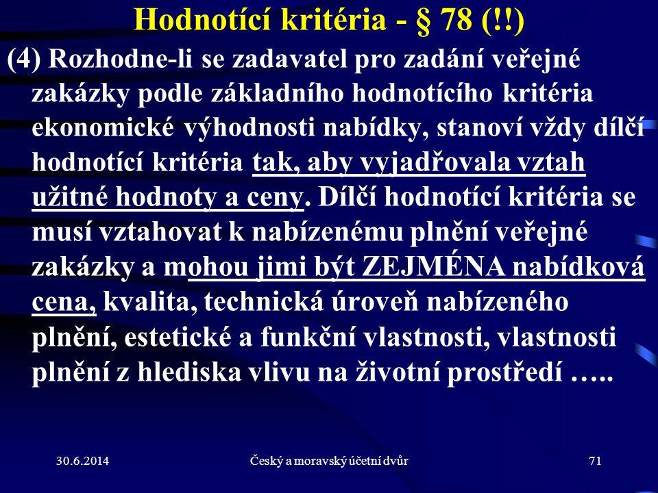 Hodnotící kritéria - § 78 (!!)