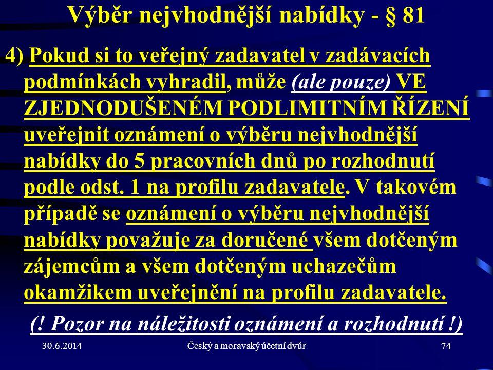 Výběr nejvhodnější nabídky - § 81
